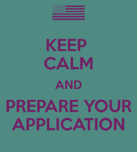 Keep calm and prepare your application